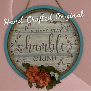 Wall Art Decor - Always Stay Humble And Kind